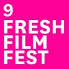 Fresh Film Fest | 9th Year